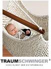 Traumschwinger-Hängematten-Hängestühle-Bio-Öko-Babywiegen
