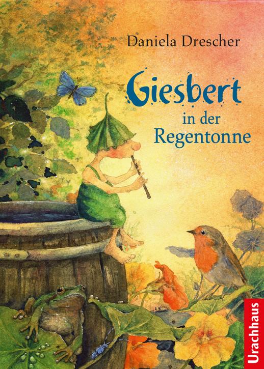 Kinderbuch - Giesbert in der Regentonne - Urachhaus