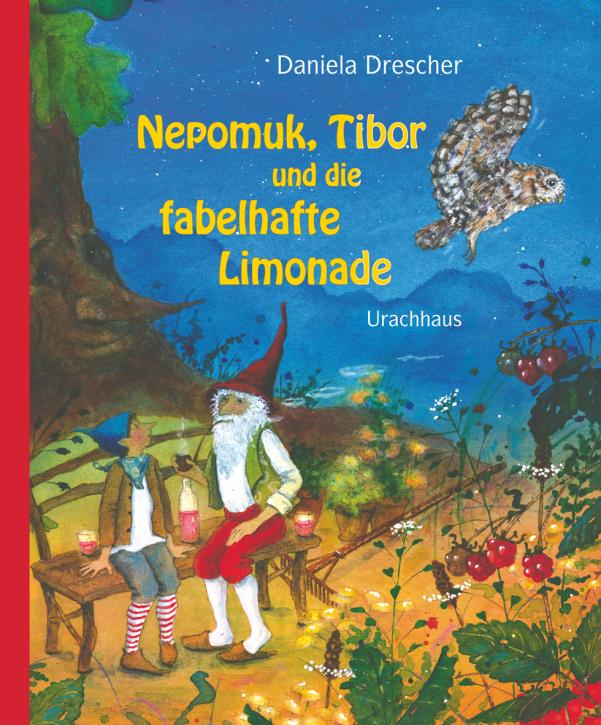 Kinderbuch - Nepomuk, Tibor und die fabelhafte Limonade - Urachhaus
