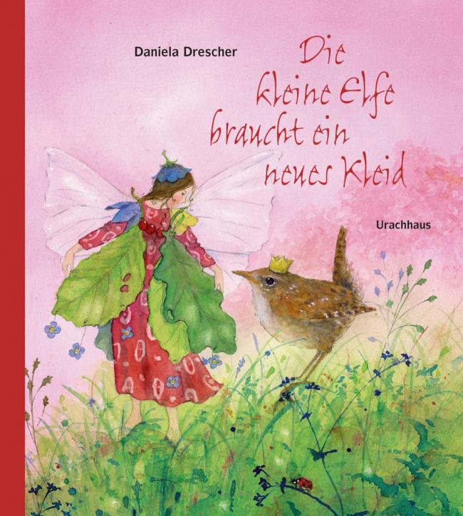Kinderbuch - Die kleine Elfe braucht ein neues Kleid - Urachhaus Verlag