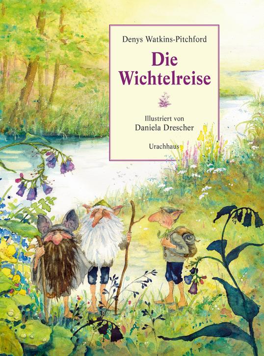 Kinderbuch - Die Wichtelreise - Urachhaus