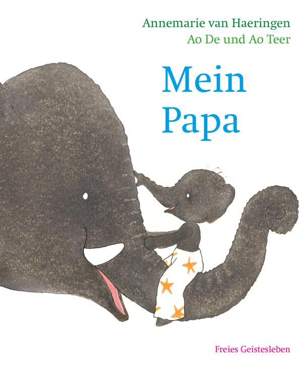 Verlag Freies Geistesleben - Mein Papa