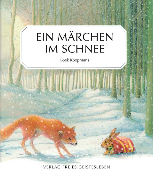 Kinderbuch - Ein Märchen im Schnee - Freies Geistesleben