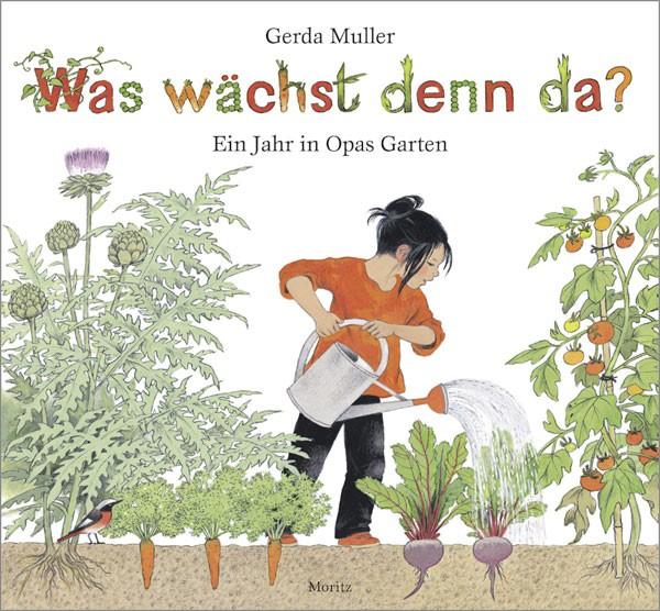 Kinderbuch - Was wächst den da - ein Jahr in Opas Garten - Moritz