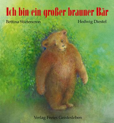 Kinderbuch - Ich bin ein grosser brauner Bär - Freies Geistesleben