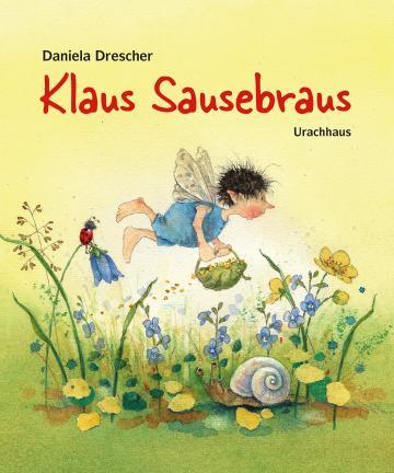 Kinderbuch - Klaus Sausebraus - Urachhaus