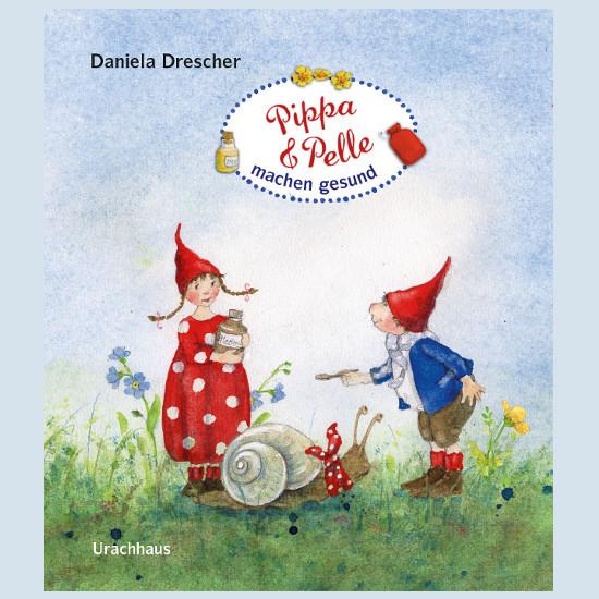 Kinderbuch - Pippa und Pelle machen gesund - Urachhaus