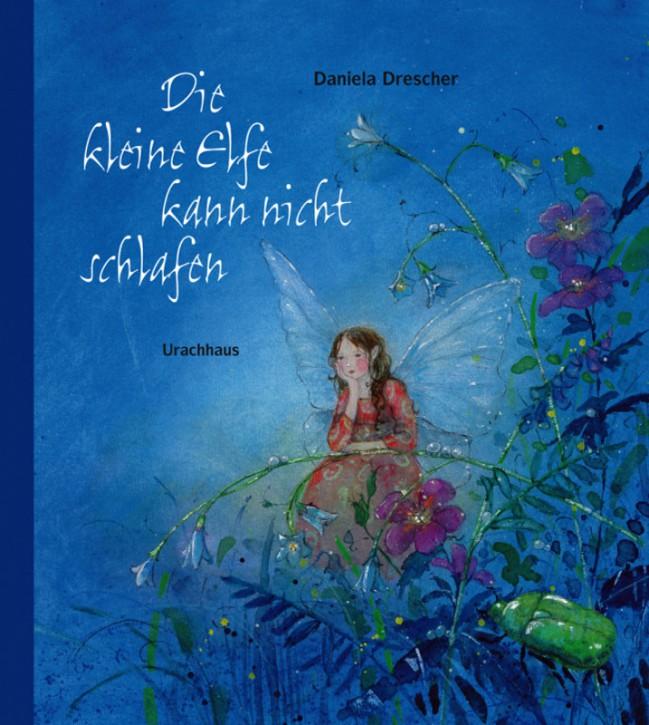Kinderbuch - Die kleine Elfe kann nicht schlafen - Urachhaus Verlag