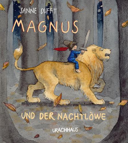 Kinderbuch - Magnus und der Nachtlöwe - Urachhaus