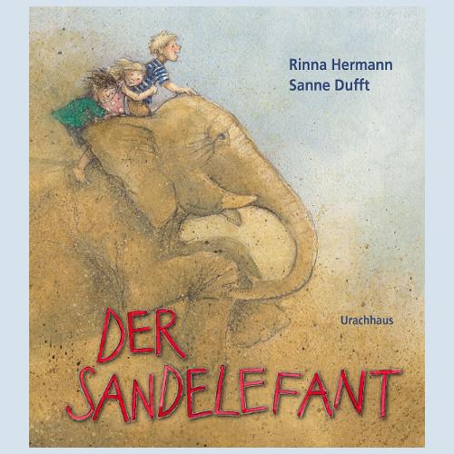 Kinderbuch - Der Sandelefant - Urachhaus Verlag