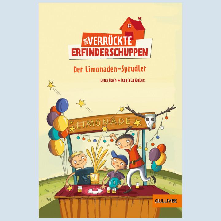 Kinderbuch - Der verrückte Erfinderschuppen - Gulliver