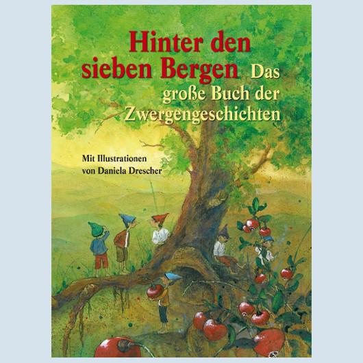 Kinderbuch - Hinter den sieben Bergen - Urachhaus