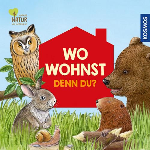 Kinderbuch - Wo wohnst denn du ? KOSMOS Verlag