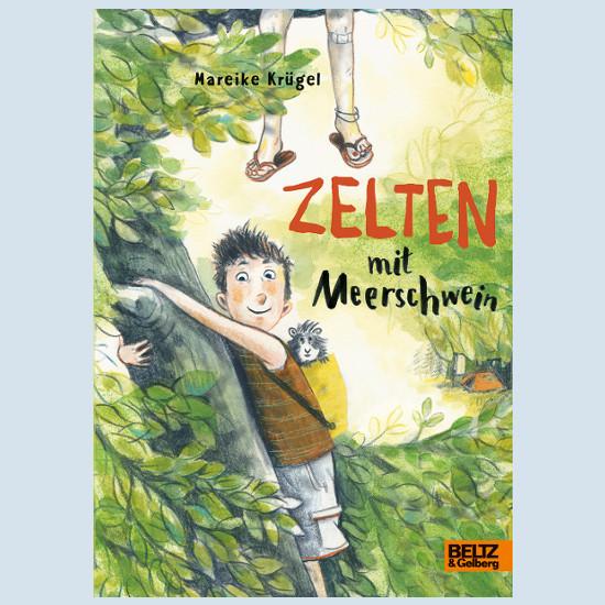 Kinderbuch - Zelten mit Meerschwein - Beltz und Gelberg