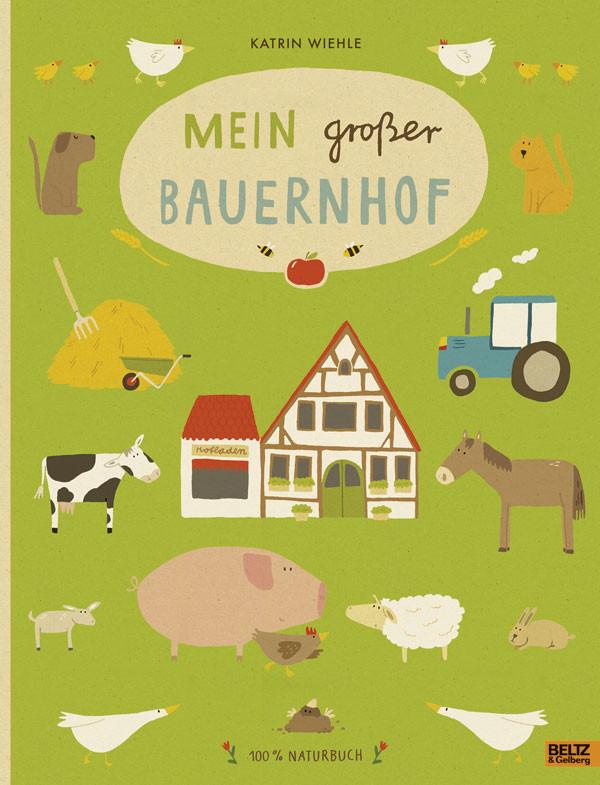 Kinderbuch - Mein grosser Bauernhof - Beltz und Gelberg