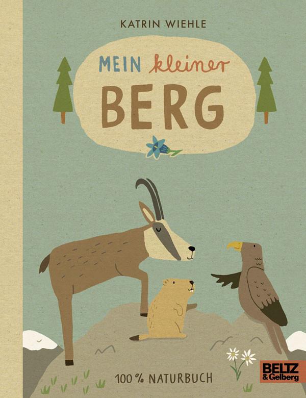 Kinderbuch - Mein kleiner Berg - Beltz und Gelberg