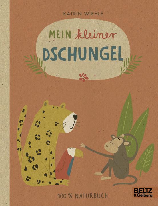Kinderbuch - Mein kleiner Dschungel - Beltz und Gelberg