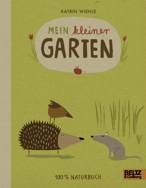 Kinderbuch - Mein kleiner Garten - Beltz und Gelberg