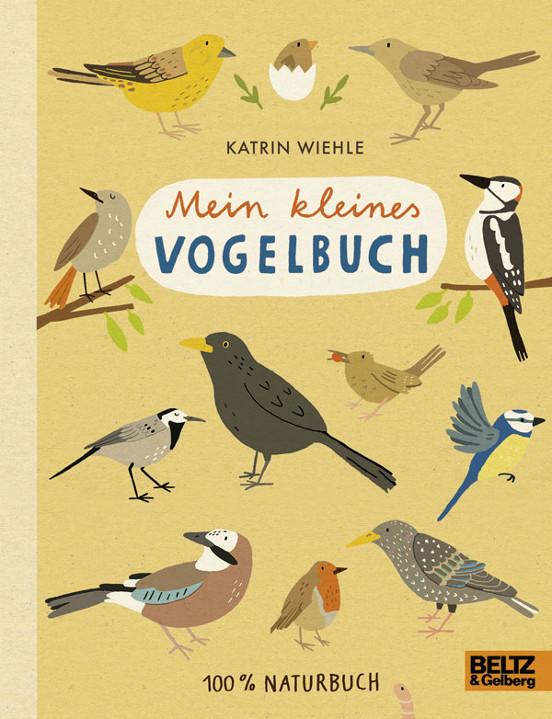 Kinderbuch - Mein kleines Vogelbuch - Beltz und Gelberg
