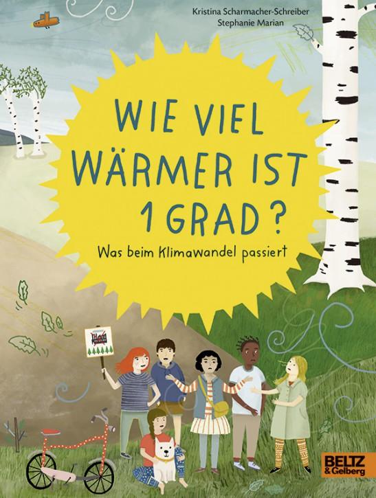 Verlag Beltz und Gelberg - Wie viel wärmer ist 1 Grad - Sachbuch
