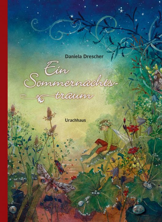 Kinderbuch - Ein Sommernachtstraum - Urachhaus