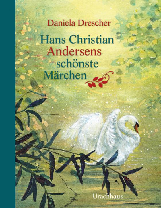 Märchensammlung - Hans Christian Andersen - Urachhaus