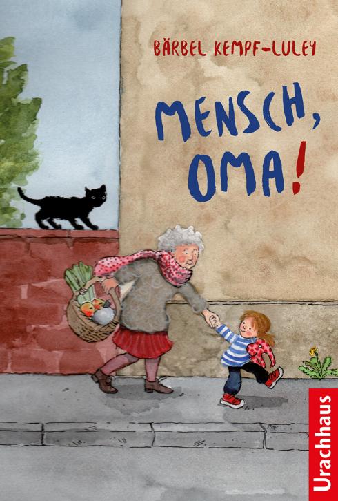 Kinderbuch - Mensch Oma - Urachhaus