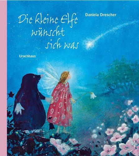 Grätz Verlag - Die kleine Elfe wünscht sich was