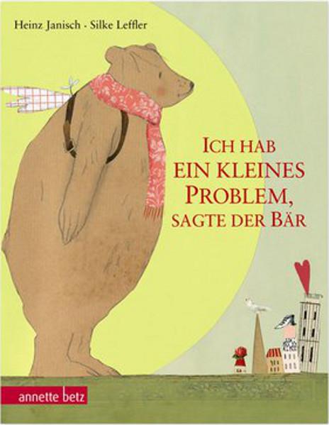 Grätz Verlag - ich hab ein kleines Problem, sagte der Bär