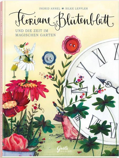 Kinderbuch - Floriane Blütenblatt - Grätz