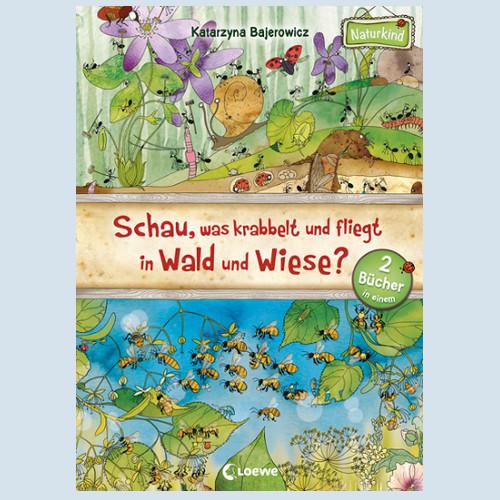 Kinderbuch - Schau was krabbelt und fliegt - Loewe Verlag
