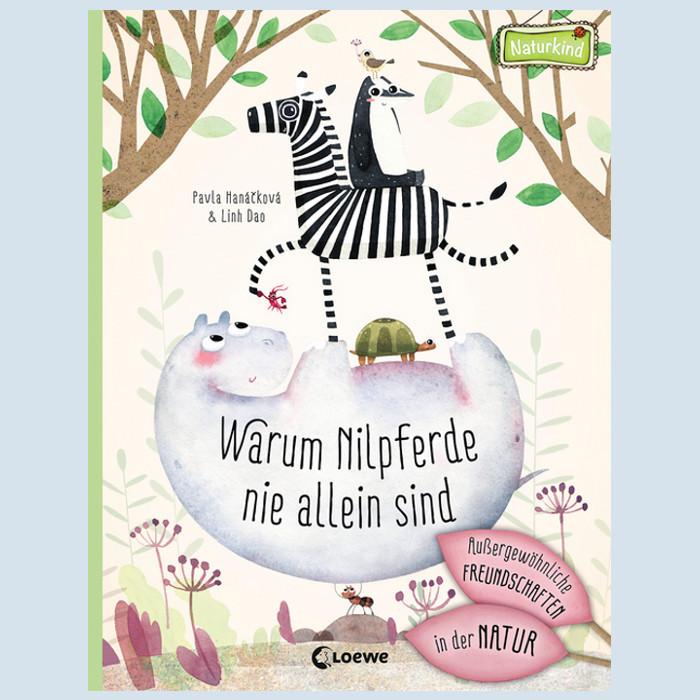 Kinderbuch - Warum Nilpferde nie alleine sind - Loewe Verlag
