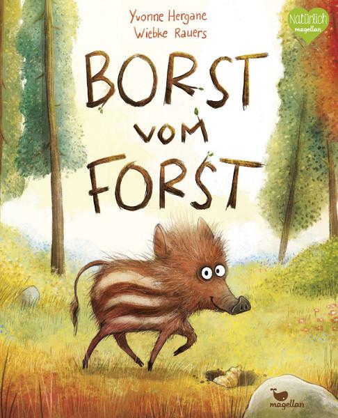 Kinderbuch - Borst vom Forst - Magellan
