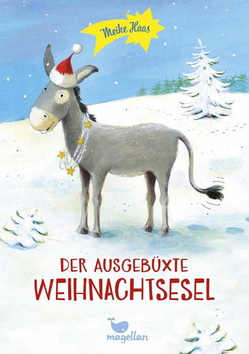 Kinderbuch - Der ausgebüxte Weihnachtsesel - Magellan