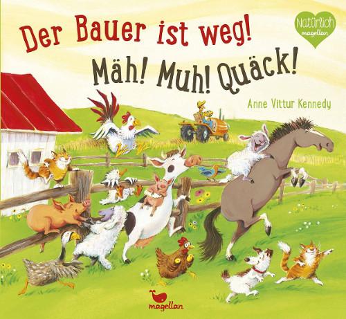 Kinderbuch - Der Bauer ist weg - Magellan