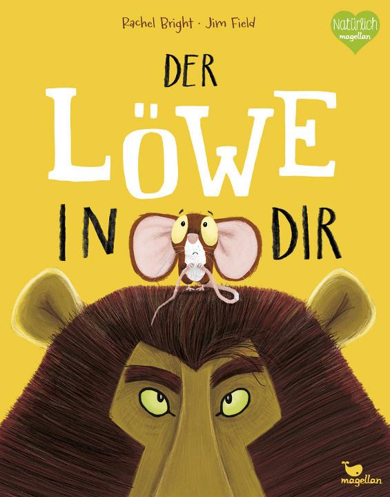 Kinderbuch - Der Löwe in Dir - Magellan