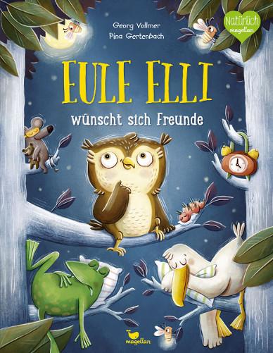 Kinderbuch - Eule Elli wünscht sich Freunde - Magellan