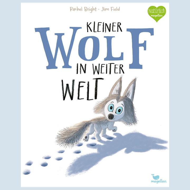 Kinderbuch - Kleiner Wolf in weiter Welt - Magellan