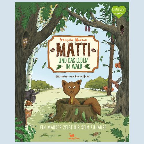 Kinderbuch - Matti und das Leben im Wald - Magellan