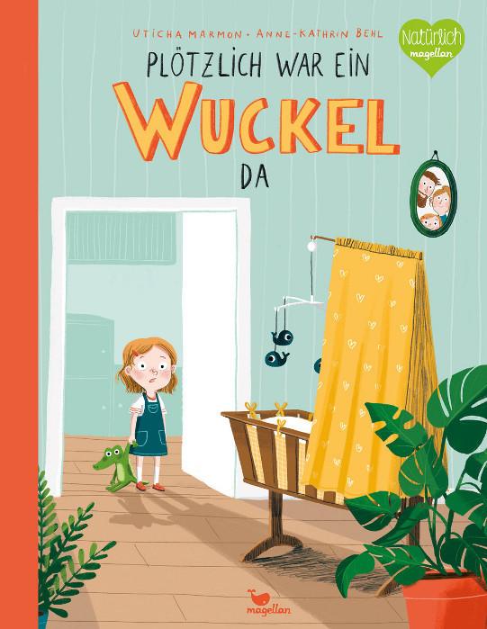 Kinderbuch - Plötzlich war ein Wuckel da - Magellan Verlag