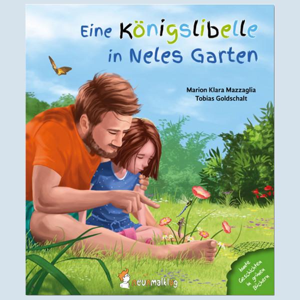Kinderbuch - Eine Königslibelle in Neles Garten - neunmalklug