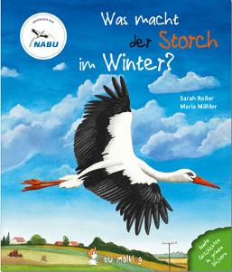 Kinderbuch - Was macht der Storch im Winter - neunmalklug Verlag